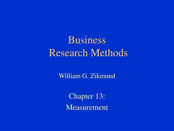 business research methods william g zikmund n.