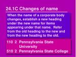 24 1c changes of name