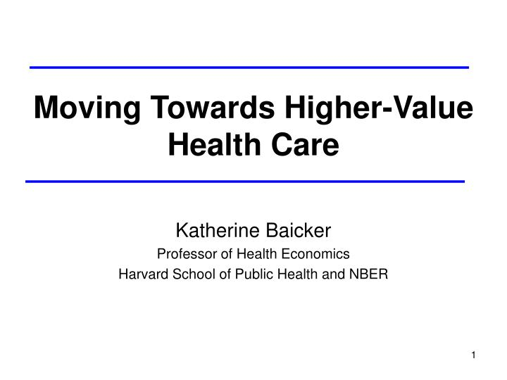 moving towards higher value health care n.