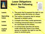 lease obligations match the following terms