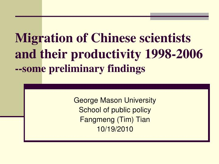 migration of chinese scientists and their productivity 1998 2006 some preliminary findings n.