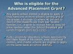 who is eligible for the advanced placement grant