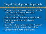 target development approach