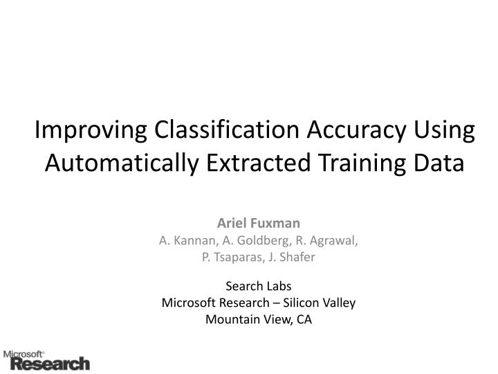 improving classification accuracy using automatically extracted training data n.