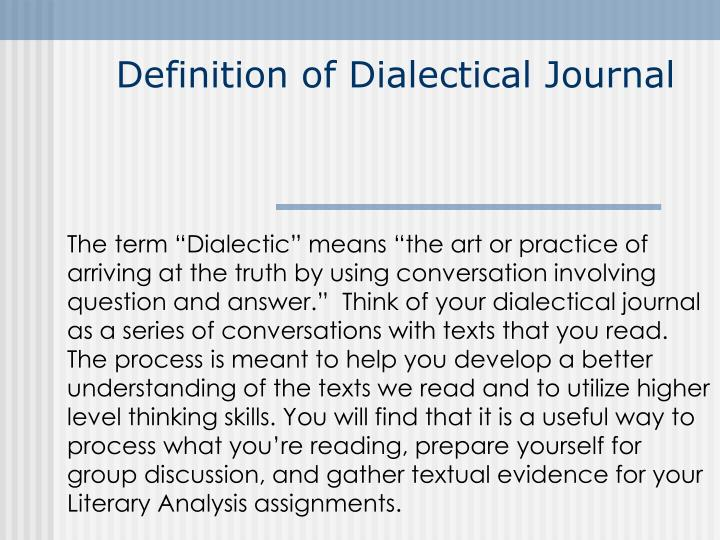 Ppt definition of dialectical journal powerpoint presentation id definition of dialectical journal altavistaventures Gallery