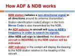 how adf ndb works