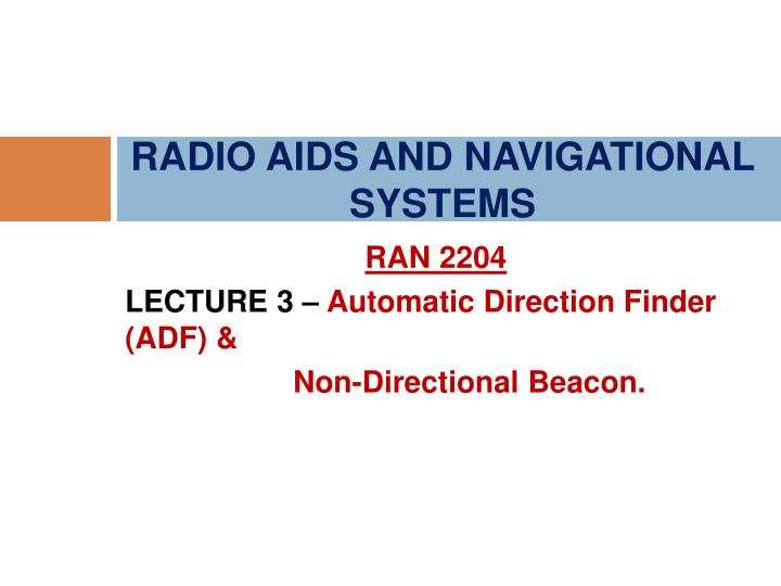 radio aids and navigational systems n.
