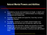 natural mental powers and abilities11