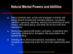 natural mental powers and abilities3