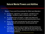 natural mental powers and abilities4