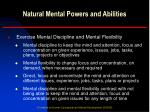 natural mental powers and abilities6