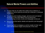 natural mental powers and abilities9