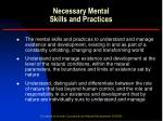 necessary mental skills and practices