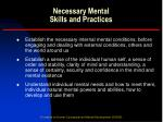 necessary mental skills and practices3