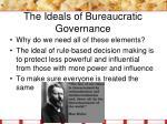 the ideals of bureaucratic governance2