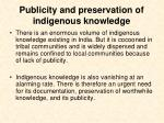publicity and preservation of indigenous knowledge