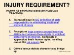 injury requirement