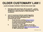 older customary law i
