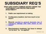 subsidiary req s