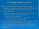 a failing helping hand