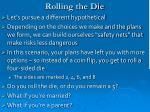 rolling the die
