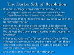 the darker side of revolution