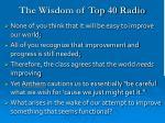 the wisdom of top 40 radio