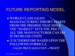 future reporting model