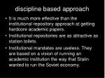 discipline based approach