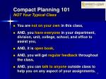 compact planning 101 not your typical class