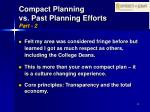 compact planning vs past planning efforts part 2