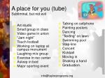 a place for you tube subliminal but not evil