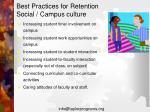best practices for retention social campus culture