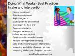 doing what works best practices intake and intervention