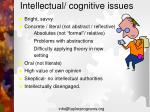 intellectual cognitive issues