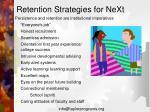 retention strategies for next