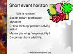 short event horizon