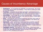causes of incumbency advantage