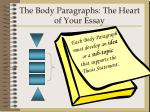 the body paragraphs the heart of your essay
