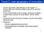 trend c new geography of innovation