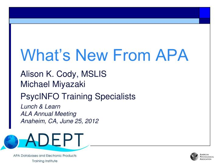 what s new from apa n.