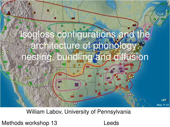 isogloss configurations and the architecture of phonology nesting bundling and diffusion n.