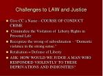 challenges to law and justice