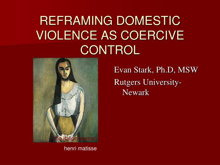reframing domestic violence as coercive control n.