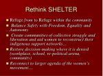 rethink shelter