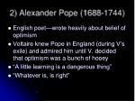 2 alexander pope 1688 1744