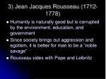 3 jean jacques rousseau 1712 1778