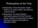 philosophies of the time