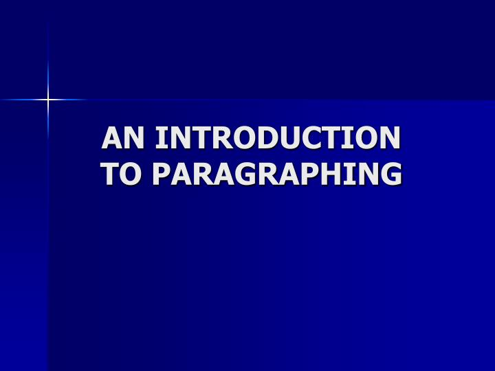 an introduction to paragraphing n.