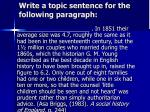 write a topic sentence for the following paragraph